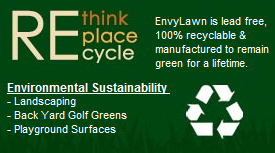 Turf is 100% Recyclable and Environmentally Friendly
